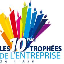 Les 10ème trophées de l'entreprise de l'Ain